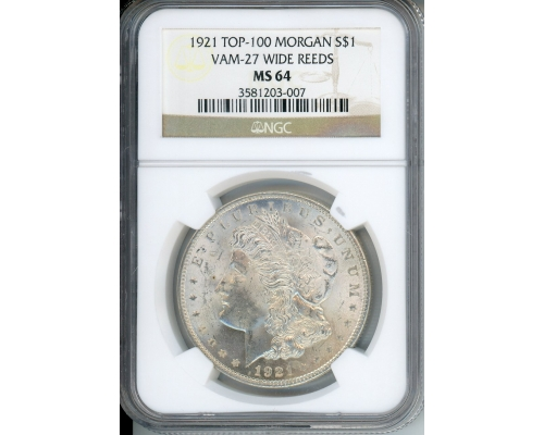 PMJ Coins & Collectibles, Inc. 1921 $1 NGCS MS64 VAM-27 Wide Reeds Top 100