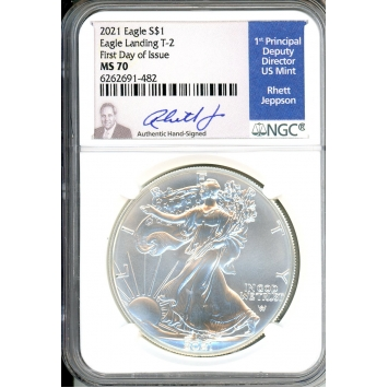 2021 $1 American Silver Eagle NGC MS70 Type 2 Eagle Landing First Day of Issue Rhett Jeppson Signature Label